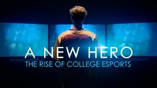 A New Hero: The Rise of College Esports(In 2015, Heroes of the Dorm shocked the world as the biggest collegiate tournament on National Television. The following year, the Heroic Four aimed to take ..., 2016-11-08T18:00:16.000Z)