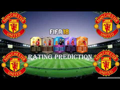 FIFA 18 Manchester United Player Ratings Prediction-FIFA 18 Ultimate Team