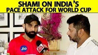 EXCLUSIVE: Mohammed Shami ने कहा मज़बूत गेंदबाज़ी भारत को World Cup का सबसे बड़ा दावेदार बनाएगा ।