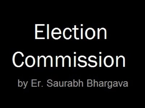 INDIAN POLITY LECTURES FOR IAS / UPSC : Election Commission by Saurabh Bhargava