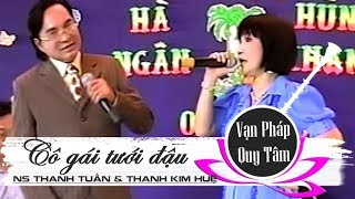 Cô gái tưới đậu | NS Thanh Tuấn & NS Thanh Kim Huệ | Cải lương tân cổ
