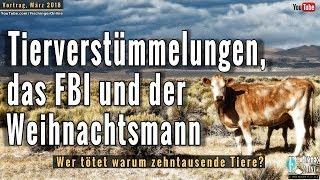 Tierverstümmelungen, das FBI und der Weihnachtsmann: Mystery-Vortrag vom März 2018, Bremen