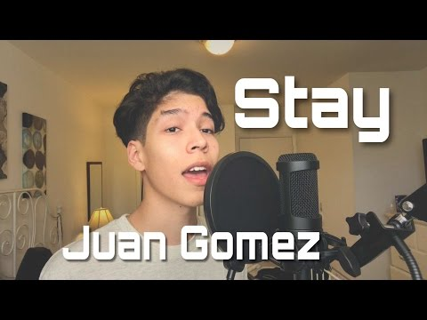 Stay - Zedd ft Alessia Cara - Juan Gomez Cover