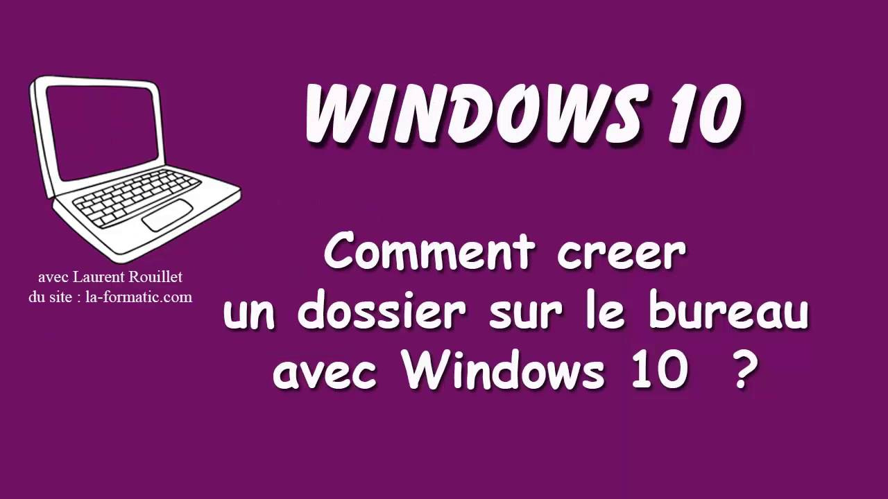 windows 10 comment cr er un dossier sur le bureau youtube. Black Bedroom Furniture Sets. Home Design Ideas