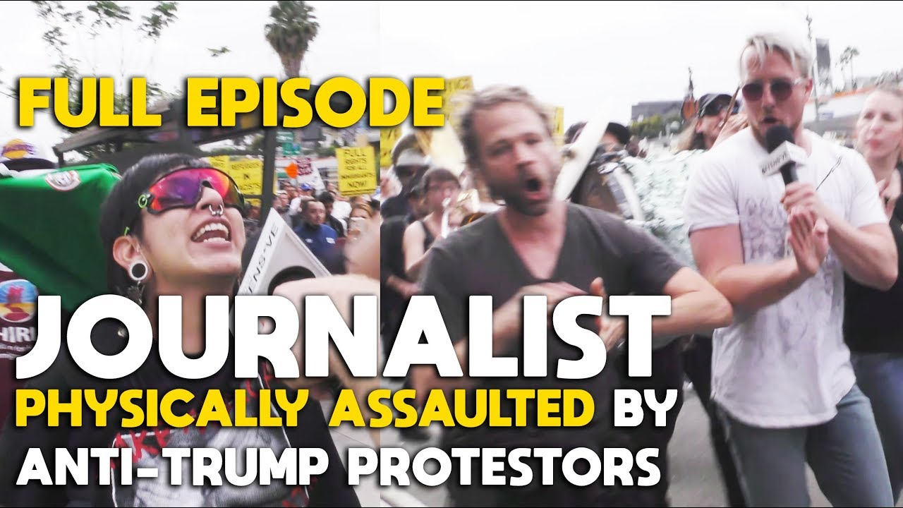 Journalist Physically Assaulted by Anti-Trump Protestors (Full Episode) | SLIGHTLY OFFENS*VE