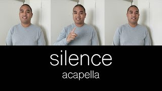Marshmello ft. Khalid - Silence (Acapella Cover)