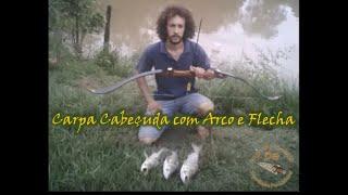 Pescando Carpa Cabeçuda com Arco e Flecha