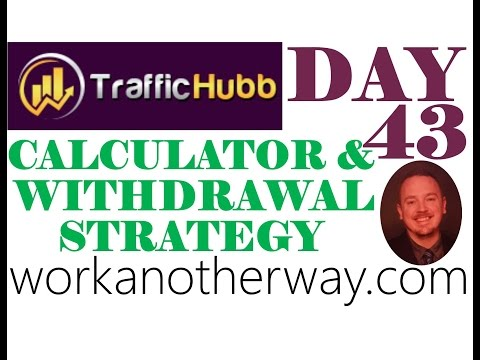 Traffic Hubb Review Proof with Calculator and Withdrawal Strategy Day 43 $1,184