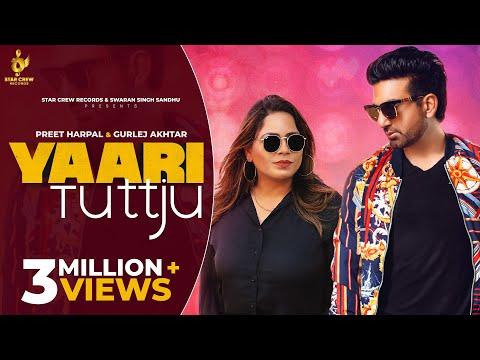 Yaari Tutt Ju Lyrics | Preet Harpal ft Gurlez Akhtar Mp3 Song Download