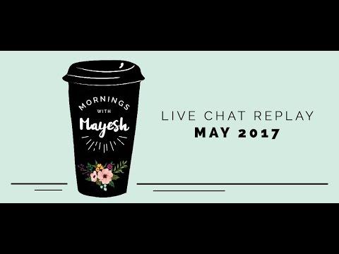Mornings with Mayesh: May 2017