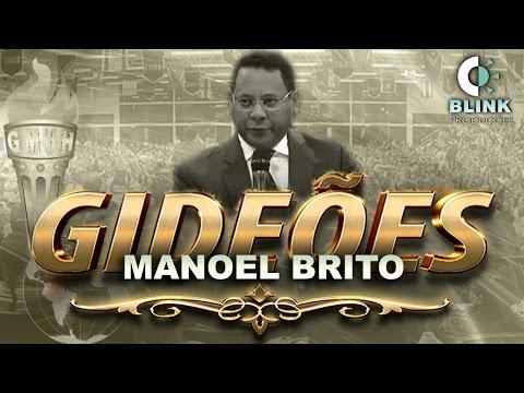 Pr. Manoel Brito I Gideões 2017