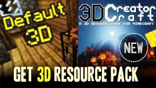 How to get 3D Textures in Minecraft - download and install 3D resource pack [texture pack]