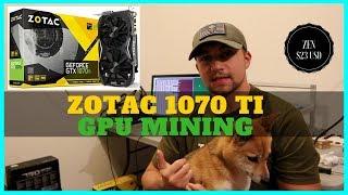 ZOTAC 1070 TI Mini GREAT for GPU Mining & Updated Trio Mining Rig Build Video