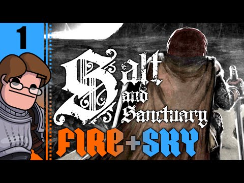 Let's Play Salt and Sanctuary PC: Fire and Sky Part 1 - The Sodden Knight Boss Fight