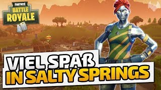 Viel Spaß in Salty Springs - ♠ Fortnite Battle Royale ♠ - Deutsch German - Dhalucard