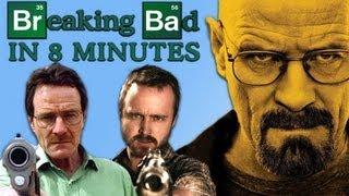 Repeat youtube video Breaking Bad in 8 Minutes (Spoiler Recap)