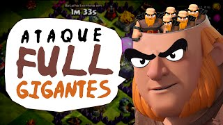CLASH OF CLANS | ATAQUE FULL GIGANTES NV6 - FULL GIANTS LVL 6 - DidiGPX