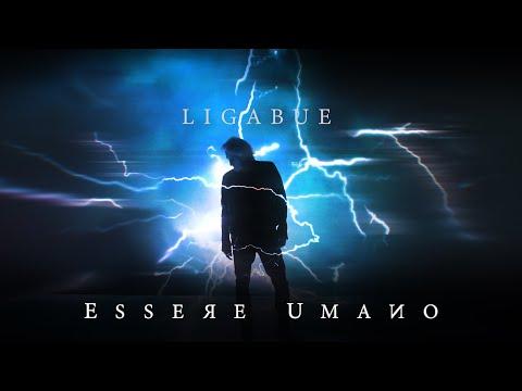 Ligabue - Essere Umano (Official Video)