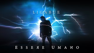 Ligabue - Essere Umano (Official Video)