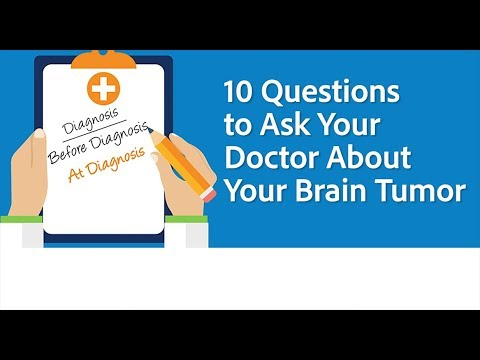 10 Questions to Ask Your Doctor About Your Brain Tumor