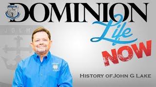 John G  Lake History