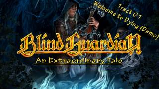 Blind Guardian - Welcome to Dying (Demo) [An Extraordinary Tale]