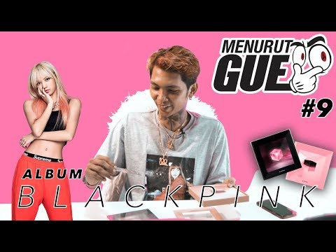 BLACKPINK - SQUARE UP ALBUM (Review Indonesia) l #MenurutGue Eps.9
