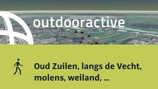 Dagwandeling in Maarssen: Oud Zuilen, langs de Vecht, molens, weiland, bos en Slot Zuylen