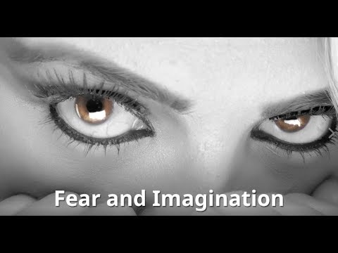 Fear and imagination