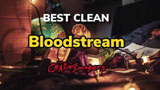 Download Lagu Bloodstream (Best Clean Edit) - The Chainsmokers mp3