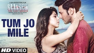 Tum Jo Mile Video Song HD SAANSEIN
