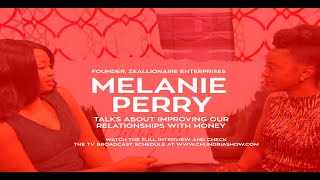 Melanie Perry Talks About Improving Our Relationships With Money