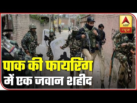 1 Soldier Killed As Pakistan Violates Ceasefire In Tangdhar, Gurez And Rajouri Sector   ABP News