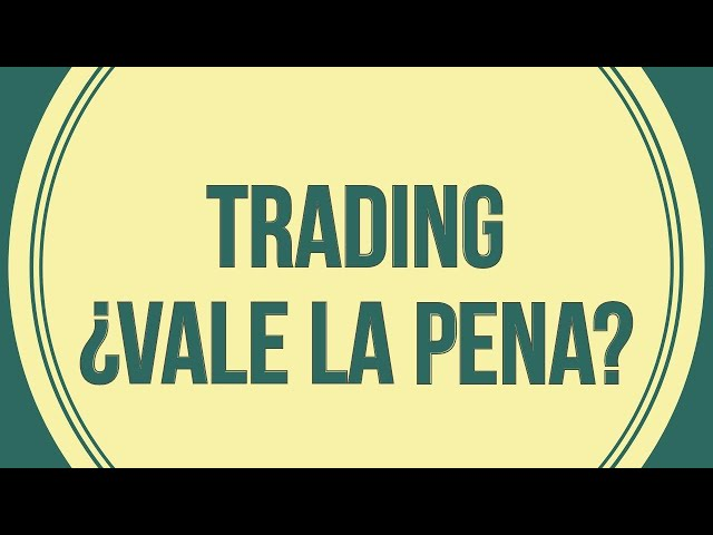 ¿Cómo hacer trading? Y más importante aún: ¿POR QUÉ HACER TRADING?