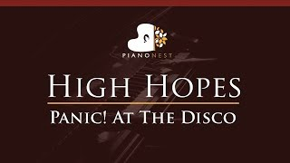 Panic! At The Disco - High Hopes - HIGHER Key (Piano Karaoke / Sing Along)