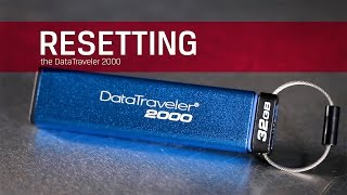 Resetting the drive - Kingston DT2000