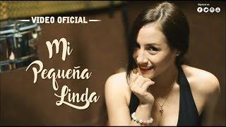 Deleites Andinos - Mi Pequeña Linda | Video Oficial