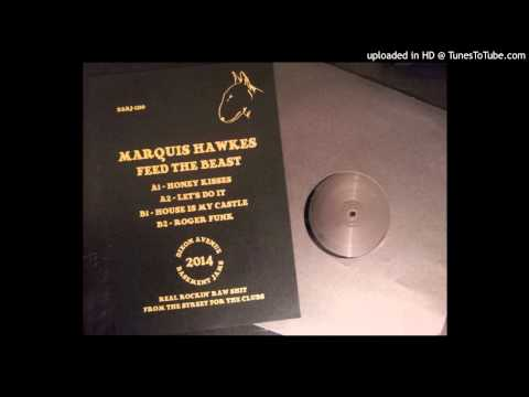 Marquis Hawkes - Let's Do It