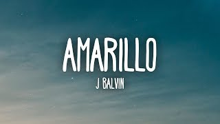 J Balvin - Amarillo (Letra/Lyrics)