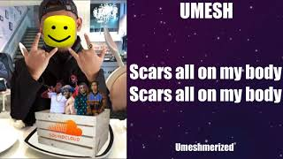 Scars by Umesh but every 'Scars' is replaced with the Roblox death sound + lyrics