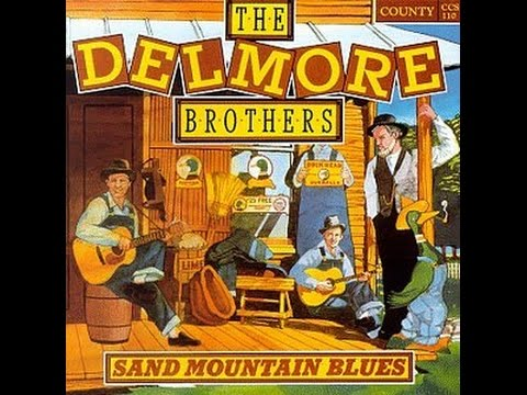 The Delmore Brothers Delmore Brothers Brown's Ferry Blues - Part 2 / I'm Going Away