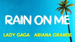 Baixar Lady Gaga, Ariana Grande - Rain On Me (Lyrics)