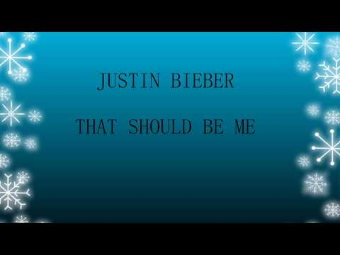 Lirk Lagu Justin Bieber - That Should Be Me dan Terjemahan