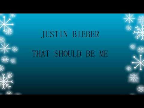 Lirk Lagu Justin Bieber  That Should Be Me dan Terjemahan