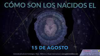 Скачать Cómo Son Los NACIDOS El 15 De Agosto