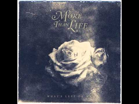 More Than Life - What's Left Of Me (Full Album 2014)