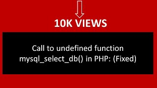 Call to undefined function mysql_select_db() in PHP: (Fixed)