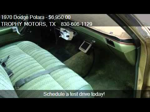 1970 dodge polara police for sale in new braunfels tx for Trophy motors new braunfels