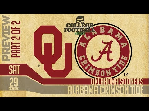 Part 2 of 2: Alabama vs Oklahoma 2018 College Football Playoffs Preview & Predictions HD