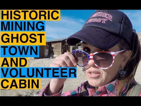 Abandoned Historical Mining Town and Volunteer Cabin